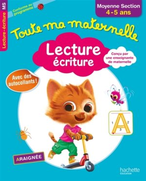 Toute Ma Maternelle - Lecture Écriture Moyenne Section (4 - 5 ans) 1ed