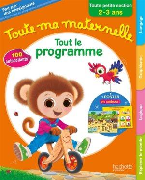 Toute Ma Maternelle - Tout le programme - Toute Petite section (2-3 ans)