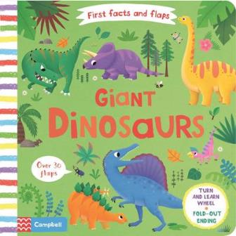First Facts and Flaps: Giant Dinosaurs