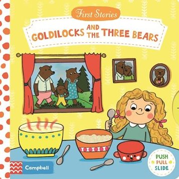 First Stories: Goldilocks and the Three Bears