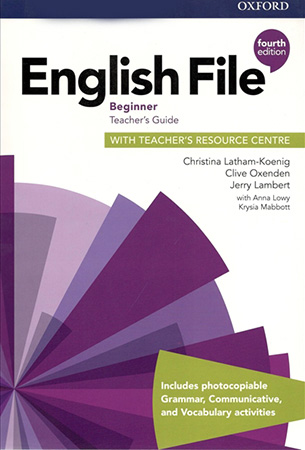 English File 4Ed Beginner Teacher's Guide with Teacher's Resource Centre