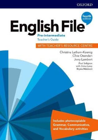 English File 4Ed Pre-Intermediate Teacher's Guide with Teacher's Resource Centre