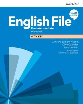 English File 4Ed Pre-Intermediate Workbook with Key
