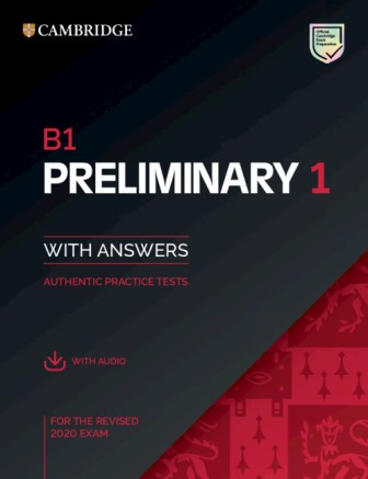 Cambridge English Preliminary 1 for the Revised 2020 Exam with Answers and Downloadable Audio