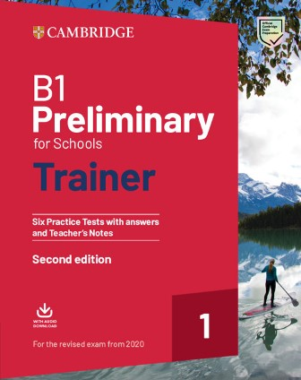 Cambridge Preliminary for Schools Trainer 1 for the Revised Exam from 2020