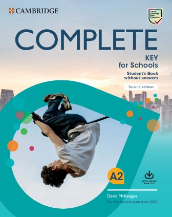 Complete Key for Schools Second Edition Student's Book without Answers with Online Practice