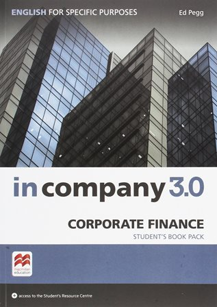 In Company 3.0 ESP Corporate Finance Student's Book Pack