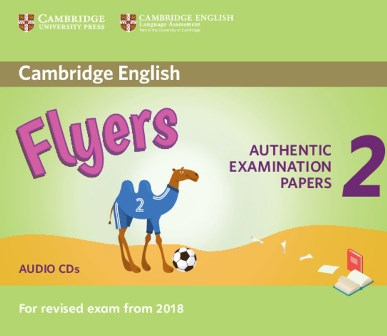 Cambridge English YLE Flyers 2 for Revised Exam 2018 Audio CDs