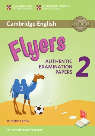 Cambridge English YLE Flyers 2 for Revised Exam 2018 SB