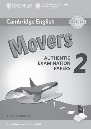 Cambridge English YLE Movers 2 for Revised Exam 2018 Answer Booklet
