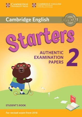 Cambridge English YLE Starters 2 for Revised Exam 2018 SB