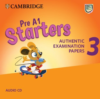 Cambridge English YLE Starters 3 for Revised Exam 2018 Audio CD
