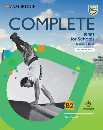 Complete First for Schools 2nd Edition TB + Downloadable Resource Pack