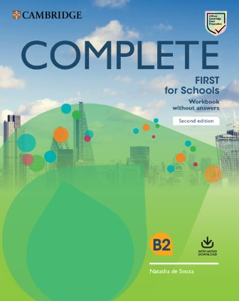 Complete First for Schools 2nd Edition WB w/o key + Audio Download