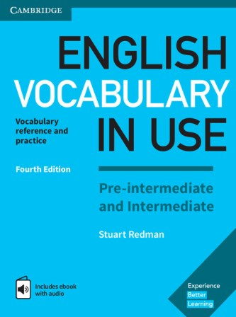 English Vocabulary in Use 4th Edition Pre-Intermediate/Intermediate + eBook + key