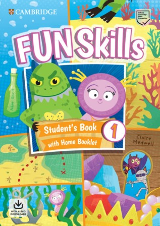 Fun Skills 1 SB + Home Booklet + Downloadable Audio
