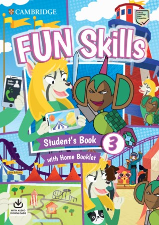 Fun Skills 3 SB + Home Booklet + Downloadable Audio