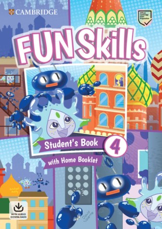 Fun Skills 4 SB + Home Booklet + Downloadable Audio