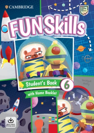 Fun Skills 6 SB + Home Booklet + Downloadable Audio